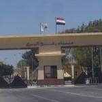 السلطات المصرية تفتح معبر رفح استثنائيا لعودة العالقين الى غزة